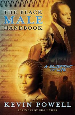 Click for more detail about Black Male Handbook: A Blueprint for Life by Kevin Powell