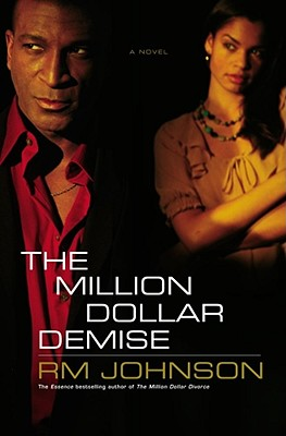 Click for more detail about The Million Dollar Demise: A Novel (Million Dollar Trilogy) by R.M. Johnson
