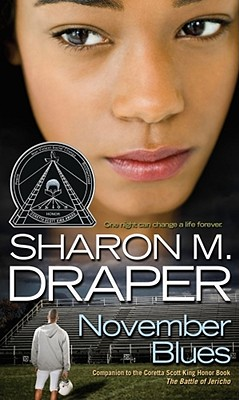 Click for more detail about November Blues (The Jericho Trilogy) by Sharon M. Draper