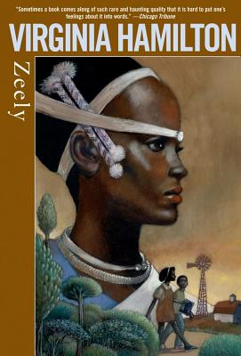 Click for more detail about Zeely (Reprint) by Virginia Hamilton