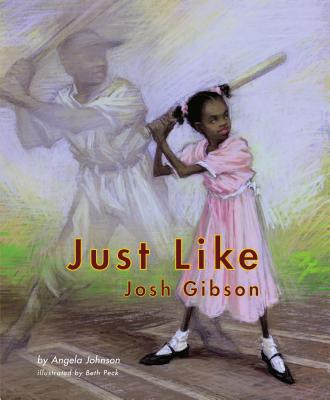 Click for more detail about Just Like Josh Gibson by Angela Johnson