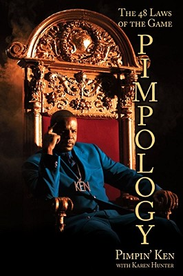 Book Cover Pimpology: The 48 Laws of the Game by Pimpin' Ken and Karen Hunter