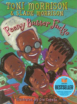 Click for more detail about Peeny Butter Fudge by Toni Morrison and Slade Morrison