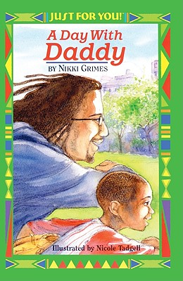 Book Cover A Day with Daddy (Turtleback School & Library) by Nikki Grimes