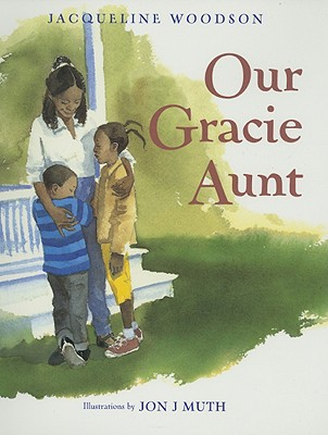 Book Cover Our Gracie Aunt by Jacqueline Woodson