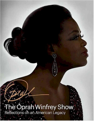 Click for more detail about The Oprah Winfrey Show: Reflections on an American Legacy by Deborah Davis