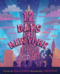 Click for more detail about Twelve Days Of New York by Tonya Bolden