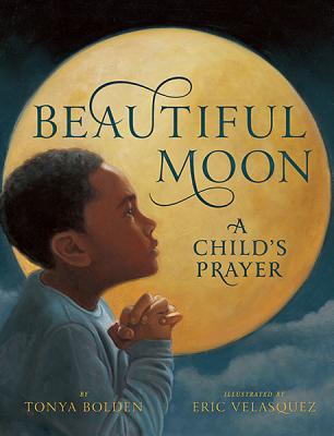 Click for a larger image of Beautiful Moon: A Child's Prayer