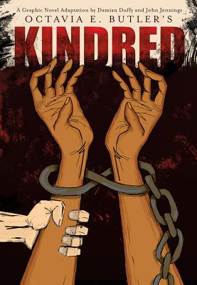 Click for more detail about Kindred: A Graphic Novel Adaptation by Octavia Butler
