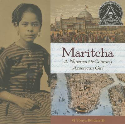 Click for a larger image of Maritcha: A Nineteenth-Century American Girl
