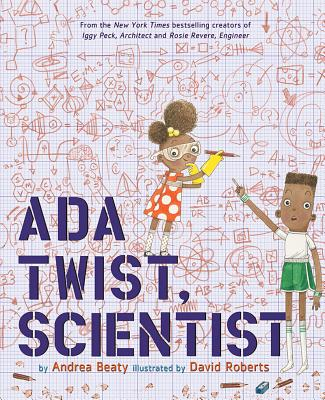 Click for more detail about Ada Twist, Scientist by Andrea Beaty