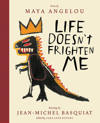 Book cover of Life Doesn't Frighten Me by Maya Angelou