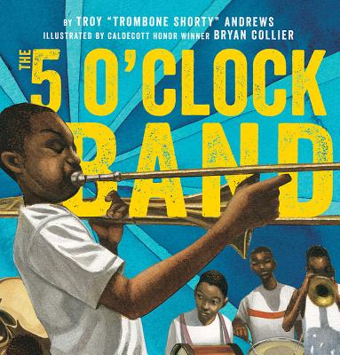 Click for more detail about The 5 O'Clock Band by Troy Andrews