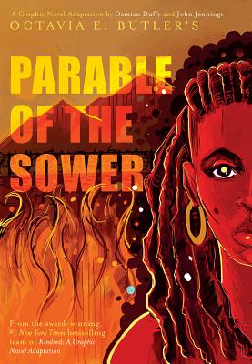 Click for more detail about Parable of the Sower: A Graphic Novel Adaptation by Octavia Butler