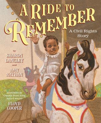 Click for a larger image of A Ride to Remember: A Civil Rights Story