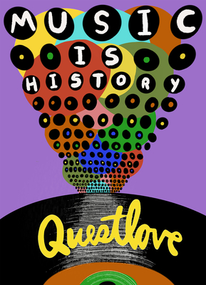 Book Cover Music Is History by Questlove