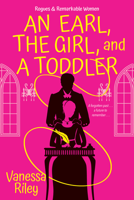 Click for more detail about An Earl, the Girl, and a Toddler: A Remarkable and Groundbreaking Multi-Cultural Regency Romance Novel by Vanessa Riley