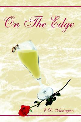Click for more detail about On The Edge by E. D. Arrington