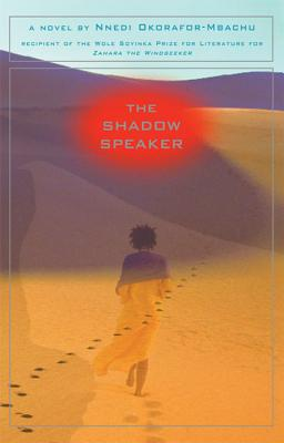 Click for more detail about The Shadow Speaker by Nnedi Okorafor