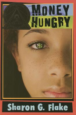 Click for more detail about Money Hungry by Sharon G. Flake