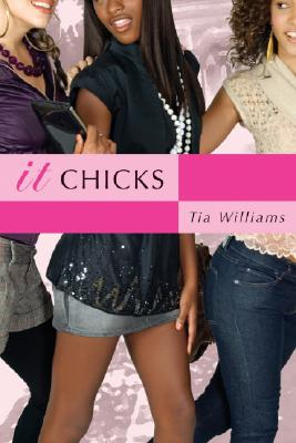 Click for more detail about It Chicks by Tia Williams