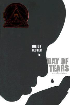 Click for more detail about Day of Tears by Julius Lester