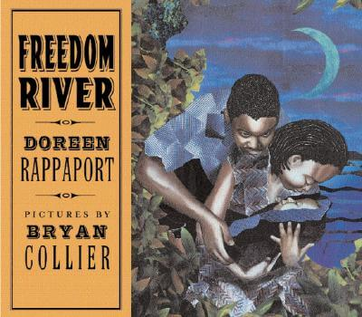 Book Cover Freedom River by Doreen Rappaport