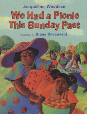 Book Cover We Had a Picnic This Sunday Past by Jacqueline Woodson