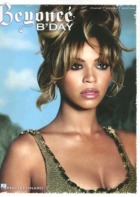 Click for more detail about BEYONCE B'DAY (Piano/Vocal/Guitar) by Beyonce