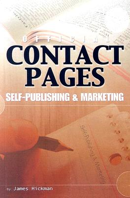 Book Cover Official Contact Pages: Self-Publishing & Marketing by James Hickman