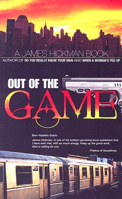 Click for more detail about Out of the Game by James Hickman