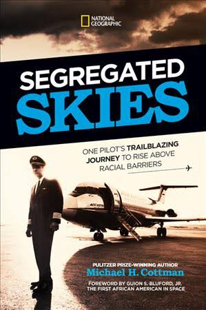Book Cover Segregated Skies: David Harris's Trailblazing Journey to Rise Above Racial Barriers by Michael H. Cottman