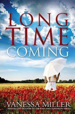 Click for more detail about Long Time Coming by Vanessa Miller