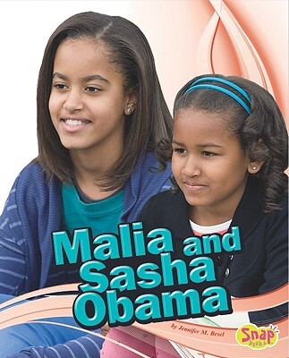 Click for more detail about Malia And Sasha Obama (Star Biographies) by Jennifer M. Besel