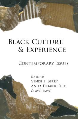 Click for more detail about Black Culture and Experience: Contemporary Issues by Venise Berry