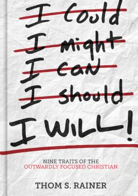 Click for a larger image of I Will: Nine Traits of the Outwardly Focused Christian