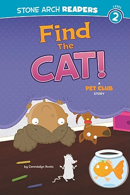 Click for a larger image of Find the Cat!: A Pet Club Story