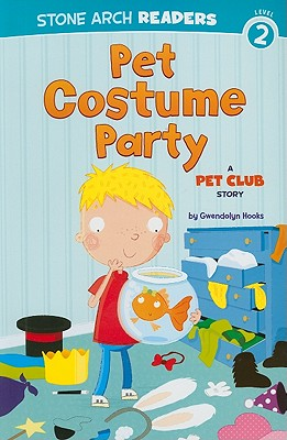Click for more detail about Pet Costume Party: A Pet Club Story by Gwendolyn Hooks