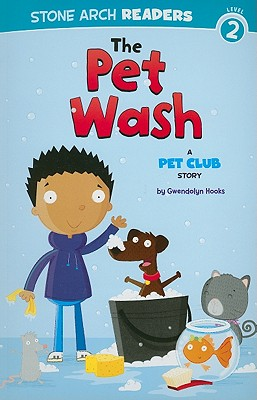 Click for more detail about The Pet Wash: A Pet Club Story by Gwendolyn Hooks