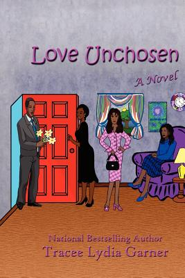 Click for more detail about Love Unchosen by Tracee Lydia Garner