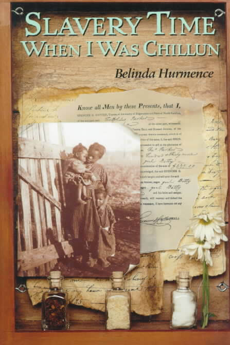 Click for more detail about Slavery Time When I Was Chillun by Belinda Hurmence