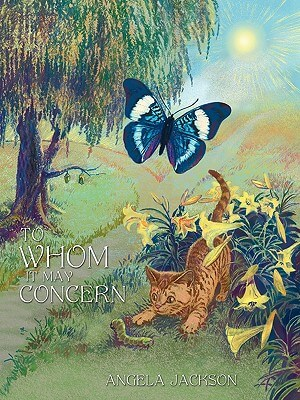 Click for more detail about To Whom It May Concern by Angela Jackson