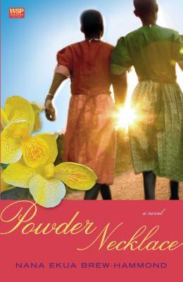 Click for more detail about Powder Necklace: A Novel (Wsp Readers Club) by Nana Ekua Brew-Hammond
