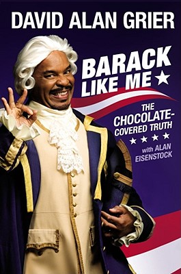 Click for a larger image of Barack Like Me: The Chocolate-Covered Truth (Touchstone Books)