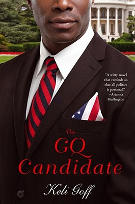 Click for a larger image of The Gq Candidate: A Novel