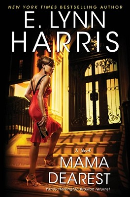 Book cover of Mama Dearest by E. Lynn Harris