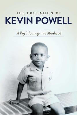Click for a larger image of The Education of Kevin Powell: A Boy's Journey into Manhood