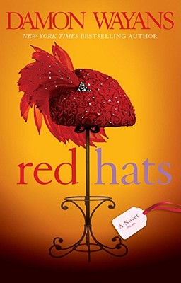 Click for more detail about Red Hats: A Novel by Damon Wayans