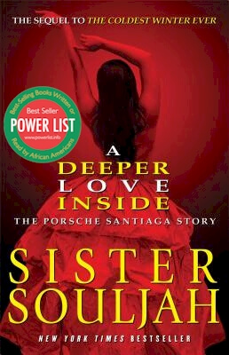 Click for more detail about A Deeper Love Inside by Sister Souljah