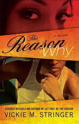 Click for more detail about The Reason Why: A Novel by Vickie M. Stringer